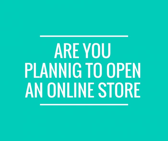 are-you-plannig-to-open-an-online-store1
